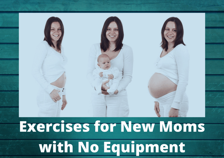 postpartum exercise Postnatal Workout tips for new moms exercises for new moms
